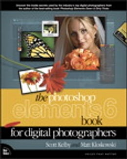 Book The Photoshop Elements 6 Book for Digital Photographers by Scott Kelby