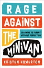 Rage Against the Minivan Cover Image