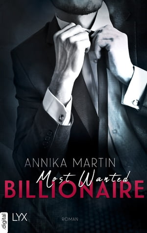 Most Wanted Billionaire by Annika Martin