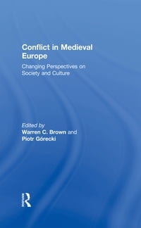 Conflict in Medieval Europe