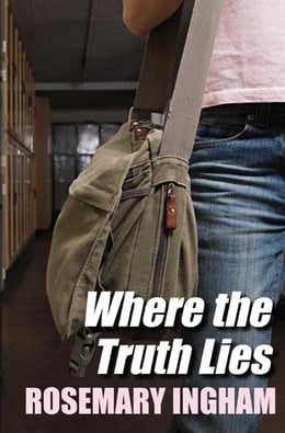 Book Where the Truth Lies by Rosemary Ingham