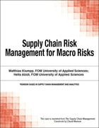 Supply Chain Risk Management for Macro Risks by Chuck Munson