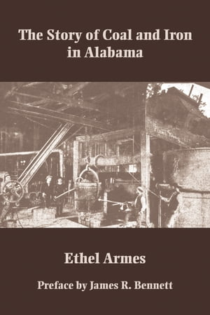 The Story of Coal and Iron in Alabama