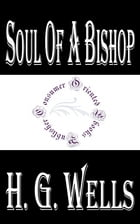 Soul of a Bishop by H.G. Wells