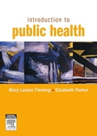 Introduction to Public Health by Elizabeth Parker
