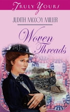 Woven Threads by Judith Mccoy Miller