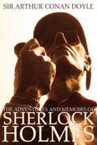 The Adventures and Memoirs of Sherlock Holmes (Engage Books) (Illustrated) Cover Image