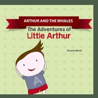 ARTHUR AND THE WHALES