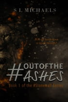 #OutOfTheAshes: #Stonewall by S L Michaels