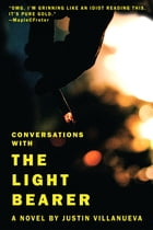 Conversations with the Light Bearer