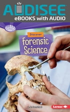 Discover Forensic Science by L. E. Carmichael