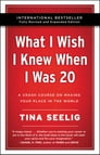 What I Wish I Knew When I Was 20 - 10th Anniversary Edition Cover Image