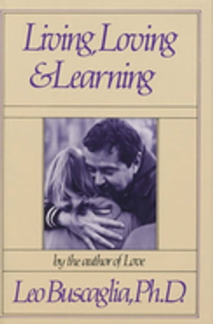 Living Loving and Learning
