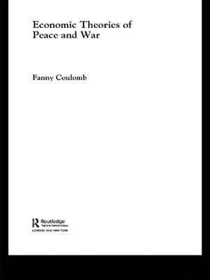 Economic Theories of Peace and War