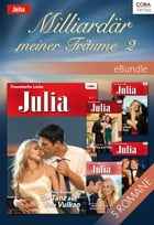 Milliardär meiner Träume 2: eBundle by SARAH MORGAN