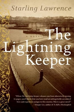 Book The Lightning Keeper: A Novel by Starling Lawrence
