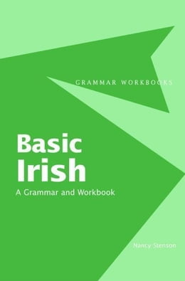 Book Basic Irish: A Grammar and Workbook by Stenson, Nancy