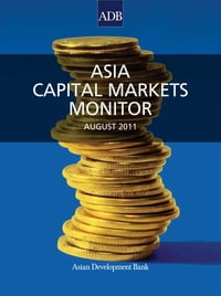 Asia Capital Markets Monitor: August 2011