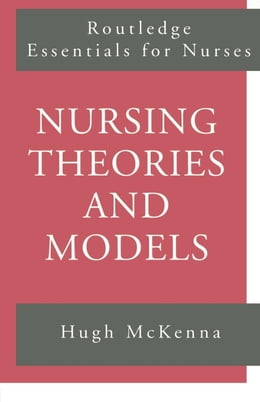 Book Nursing Theories and Models by McKenna, Hugh