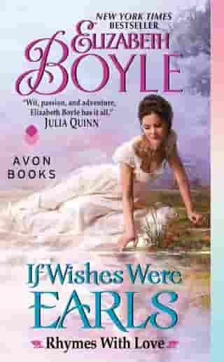 If Wishes Were Earls: Rhymes With Love by Elizabeth Boyle