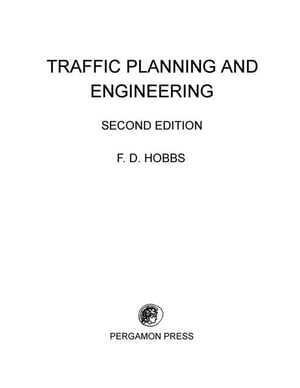 Traffic Planning and Engineering: Pergamon International Library of Science,  Technology,  Engineering and Social Studies