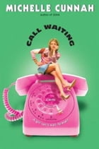 Call Waiting by Michelle Cunnah