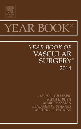 Book Year Book of Vascular Surgery 2014, by David L Gillespie