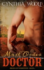 Mail Order Doctor by Cynthia Woolf