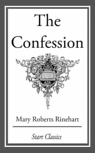The Confession by Mary Roberts Rinehart