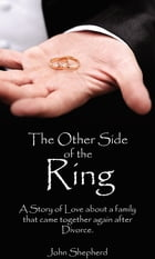 The Other Side of the Ring by John Shepherd