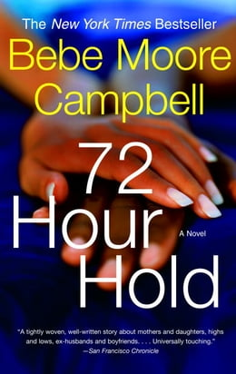 Book 72 Hour Hold by Bebe Moore Campbell