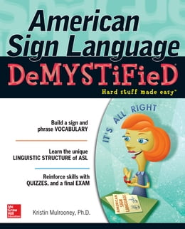 Book American Sign Language Demystified with DVD by Dr. Kristin Mulrooney