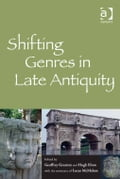 Shifting Genres in Late Antiquity ea1517f0-9b32-4679-a887-8becf137bab6