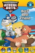 Transformers Rescue Bots: Bots' Best Friend 41b9b6c4-830a-48c3-864f-f4c63ac4663e