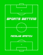 Sports Betting by Nicolae Sfetcu