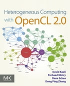 Heterogeneous Computing with OpenCL 2.0 by David R. Kaeli