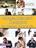 Management Secrets for Personal Glory in Life by J. N. Govil ; Sheetal Jain