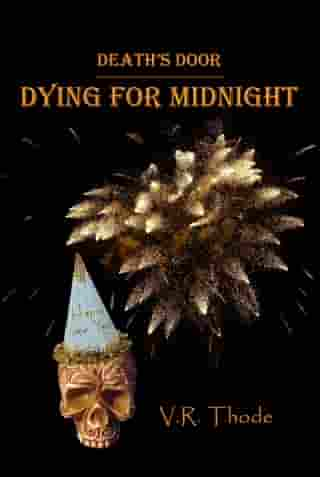 Dying for Midnight by VR Thode