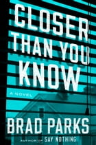 Closer Than You Know Cover Image