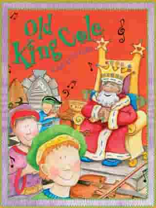 Old King Cole by Miles Kelly