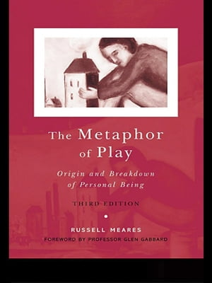 The Metaphor of Play Origin and Breakdown of Personal Being
