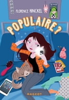 Populaire ? by Florence Hinckel