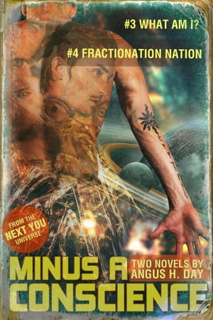 Minus A Conscience: Volume 2 by Angus H Day