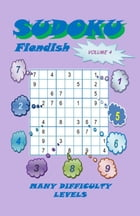 Sudoku Fiendish, Volume 4 by YobiTech Consulting