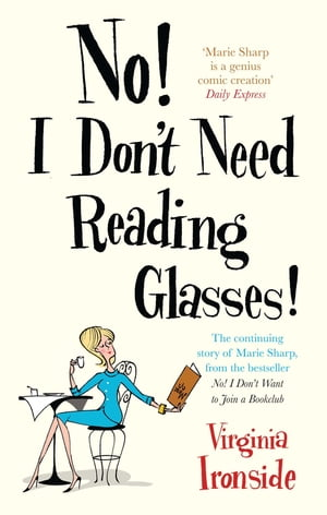 No! I Don't Need Reading Glasses Marie Sharp 2