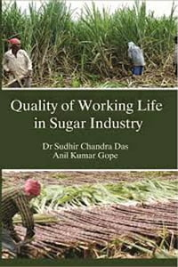 Quality of Working Life in Sugar Industry