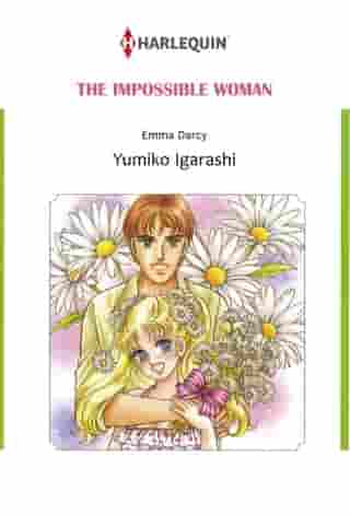 THE IMPOSSIBLE WOMAN (Harlequin Comics): Harlequin Comics by Emma Darcy