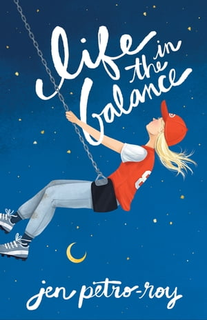 Life in the Balance by Jen Petro-Roy