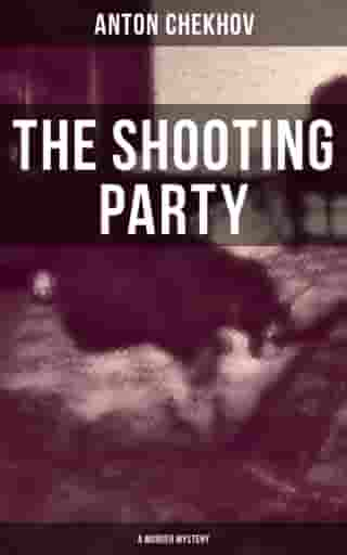 The Shooting Party (A Murder Mystery)