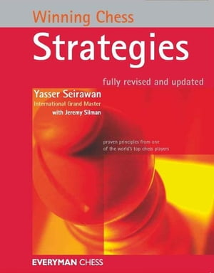 Winning Chess Strategies by Yasser Seirawan